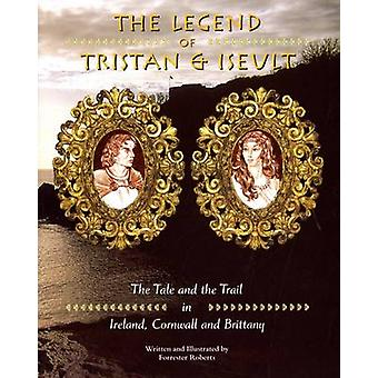 Legend of Tristan and Iseulet - The Tale and the Trail in Ireland - Co