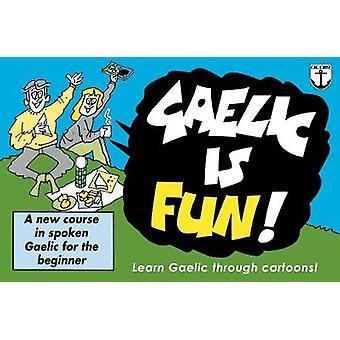 Gaelic is Fun! by Colm O Baoil - 9781789070033 Book