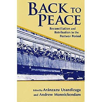 Terug naar vrede: verzoening en vergelding in de naoorlogse periode