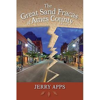 Den fantastiska Sand bråken Ames County - en roman av Jerry Apps - 9780299