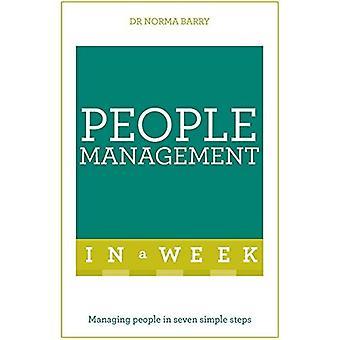 Människor förvaltning i en vecka: Hantera människor i sju enkla steg
