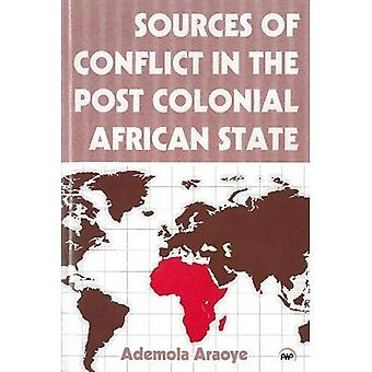 Sources of Conflict in the Post Colonial African State