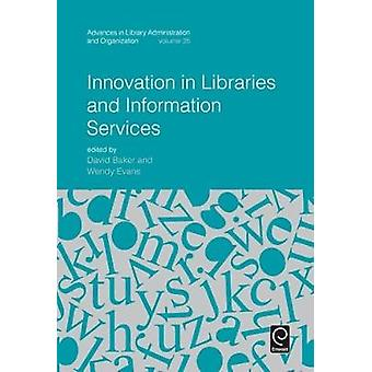 Innovation in Libraries and Information Services by Baker & David