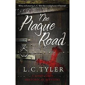 Plague Road by L C Tyler