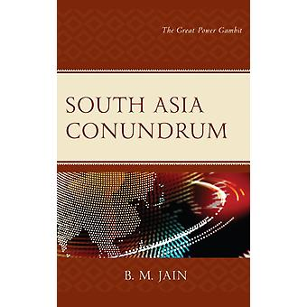 South Asia Conundrum by Jain & B.M.