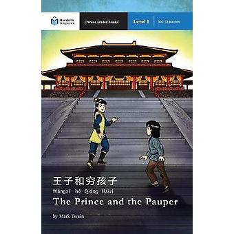 The Prince and the Pauper Mandarin Companion Graded Readers Level 1 Simplified Character Edition by Twain & Mark