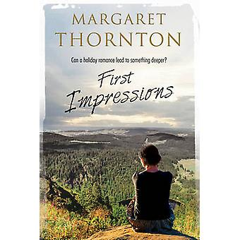 First Impressions - A Contemporary English Romance by Margaret Thornto