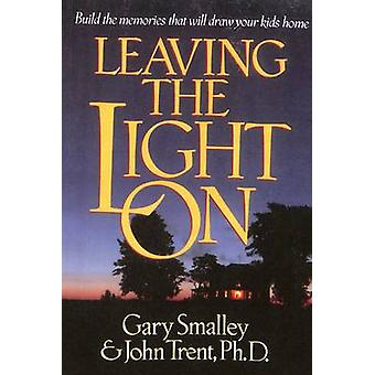 Leaving the Light on by Smalley & Gary