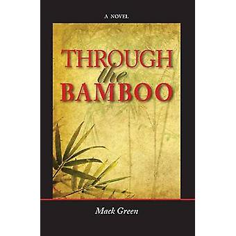 Through the Bamboo by Green & Mack
