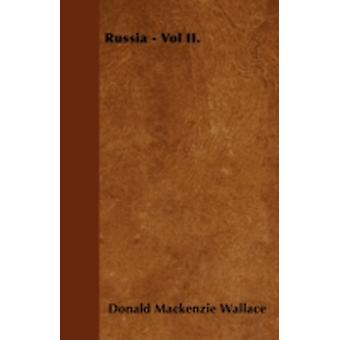 Russia  Vol II. by Wallace & Donald Mackenzie