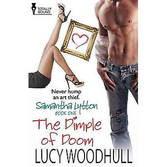 Samantha Lytton The Dimple of Doom by Woodhull & Lucy