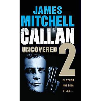 Callan Uncovered Volume 2 by Mitchell & James