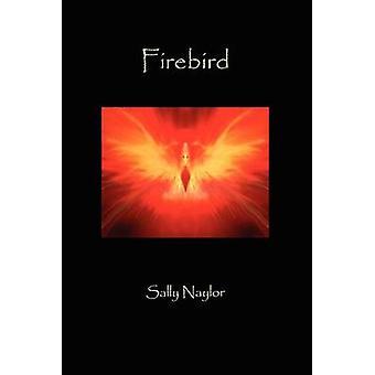 Firebird by Naylor & Sally