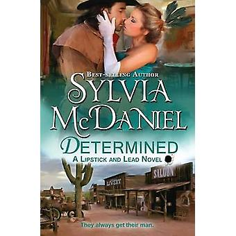 Determined by McDaniel & Sylvia