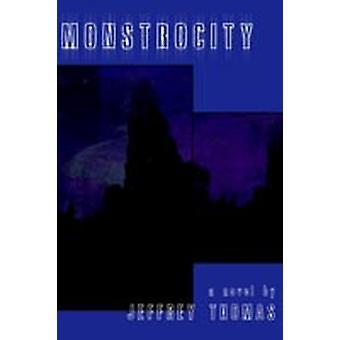 Monstrocity by Thomas & Jeffrey