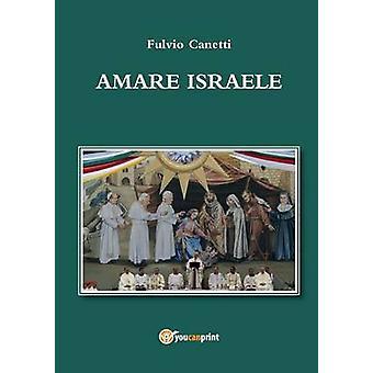 Amare Israele av Fulvio Canetti