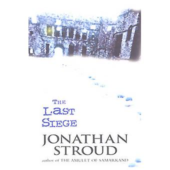 The Last Siege by Jonathan Stroud - 9780552551465 Book