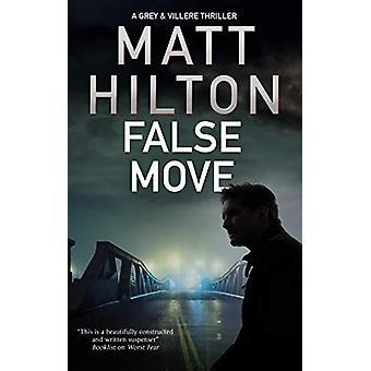False Move by Matt Hilton - 9780727888655 Book