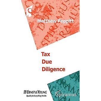Tax Due Diligence by Matthew Peppitt - Ernst & Young - 9781904905462
