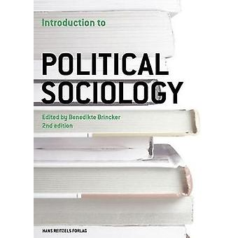 Introduction to Political Sociology by Benedikte Brincker - 978874127
