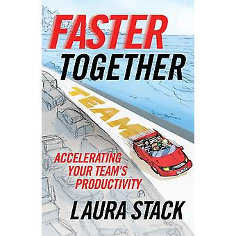 Faster Together by Stack & Laura