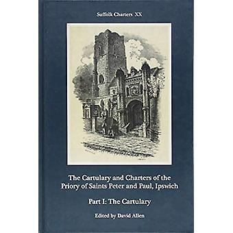 The Cartulary and Charters of the Priory of Sain -  Part I - The Cart