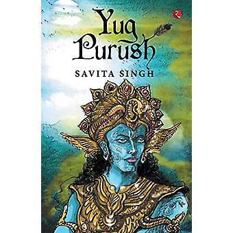 YUG PURUSH by Savita Singh - 9789353334635 Book