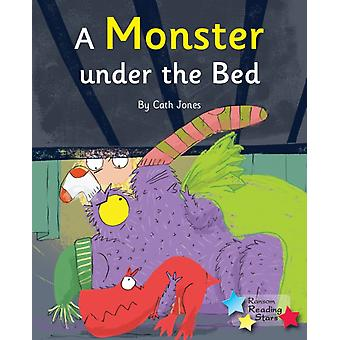 A Monster Under the Bed  Phonics Phase 5