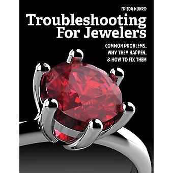 Troubleshooting for Jewelers by Munro & Frieda