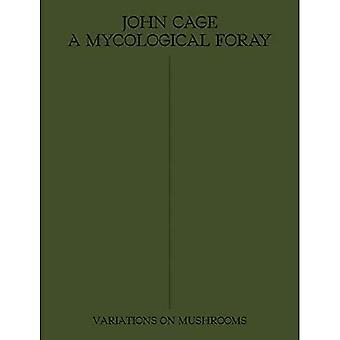 John Cage: Una perizia micologica: 2020