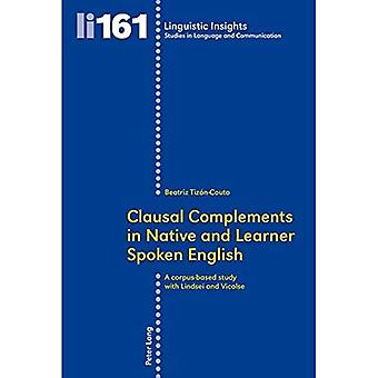 Clausal vult in Native en Learner Spoken English: A Corpus-Based Study with LINDSEI and VICOLSE (Linguistic...