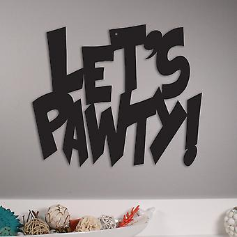 Let & apos;s Pawty Metal Wall Art/decor