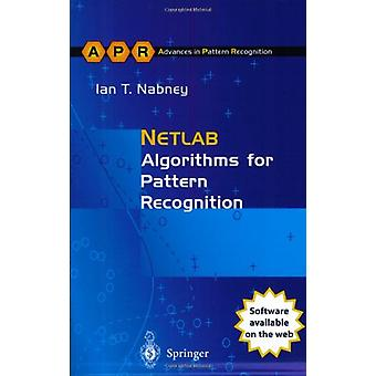 NETLAB - Algorithms for Pattern Recognition by Ian T. Nabney - 9781852