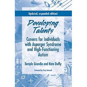 Developing Talents - Careers For Individuals With Asperger Syndrome An