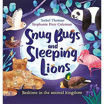 Isabel Thomasin snug bugit ja nukkuvat leijonat