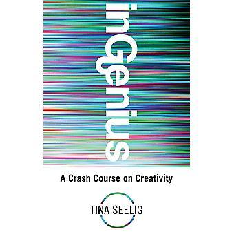 InGenius-et Crash kursus på kreativitet 9781781800034