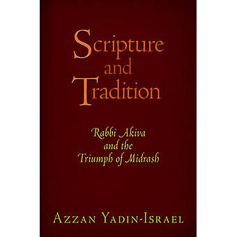 Scripture and Tradition by Azzan YadinIsrael
