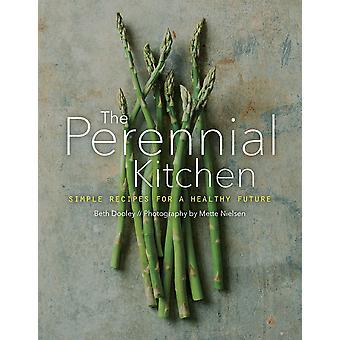 De vaste keuken eenvoudige recepten voor een gezonde toekomst