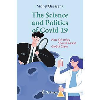 Vetenskapen och politiken i Covid19 av Michel Claessens