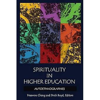 Spiritualité dans l'enseignement supérieur Autoethnographies