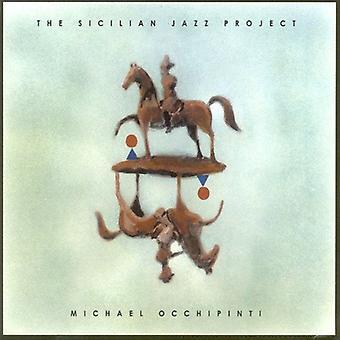 Michael Occhipinti - Sicilian Jazz Project [CD] USA import