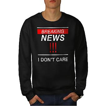 Breaking News Funy Men BlackSweatshirt | Wellcoda