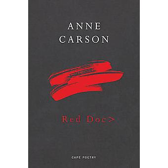 Red.Doc door Anne Carson - 9780224097574 boek