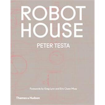 Maison de robot par Peter Testa - livre 9780500293447