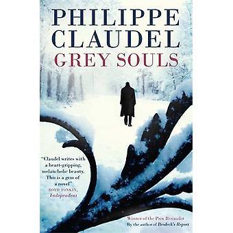 Grå själar av Philippe Claudel - Hoyt Rogers - 9780857059949 boka