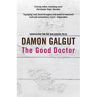 The Good Doctor (Main) by Damon Galgut - 9781782396246 Book