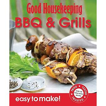 BBQ's & Grills - Over 100 Triple-Tested Recipes by Good Housekeeping I