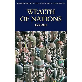 Richesse des Nations par Adam Smith - Mark G. Spencer - Tom Griffith - Ma