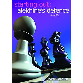 Starting Out Alekhine Defence by Cox & John