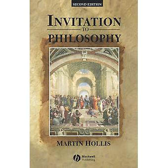 Invitation to Philosophy (2nd Revised edition) by Martin Hollis - 978